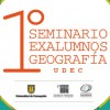 Invitan a Primer Seminario de Exalumnos de la carrera de Geografía